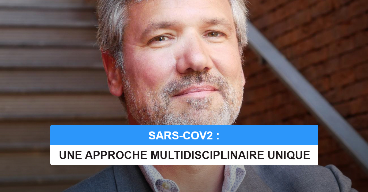 SARS-COV2:UNE APPROCHE MUULTIDISCIPLINAIRE UNIQUE